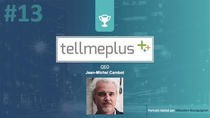 Portrait de startuper #13 - TellMePlus - Jean-Michel Cambot - par Sébastien Bourguignon
