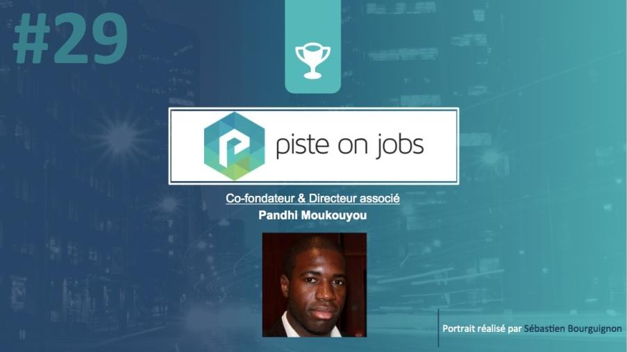 Portrait de startuper #29 - Piste On Jobs - Pandhi Mouyoukou - par Sébastien Bourguignon
