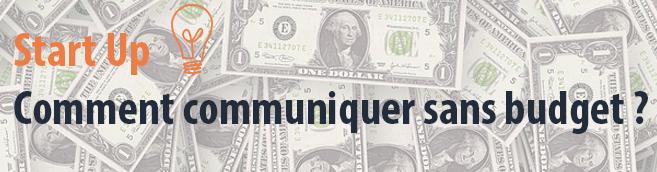 Start-Up-Comment-Communiquer-Sans-Budget1