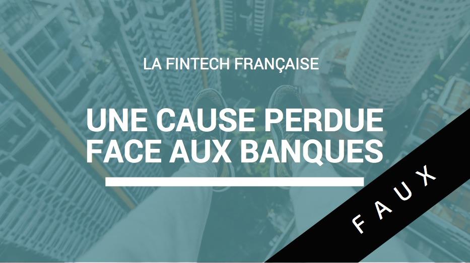 La-FinTech-française-une-cause-perdue-face-aux-banques