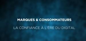 marques-et-consommateurs-la-confiance-à-lère-du-digital-702x336