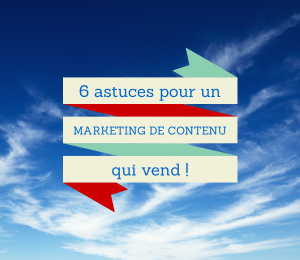 6-astuces-marketing-contenu