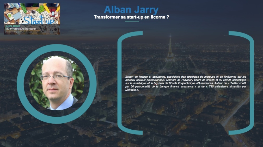 Alban Jarry - Extrait Livre Blanc 80 #PortraitDeStartuper