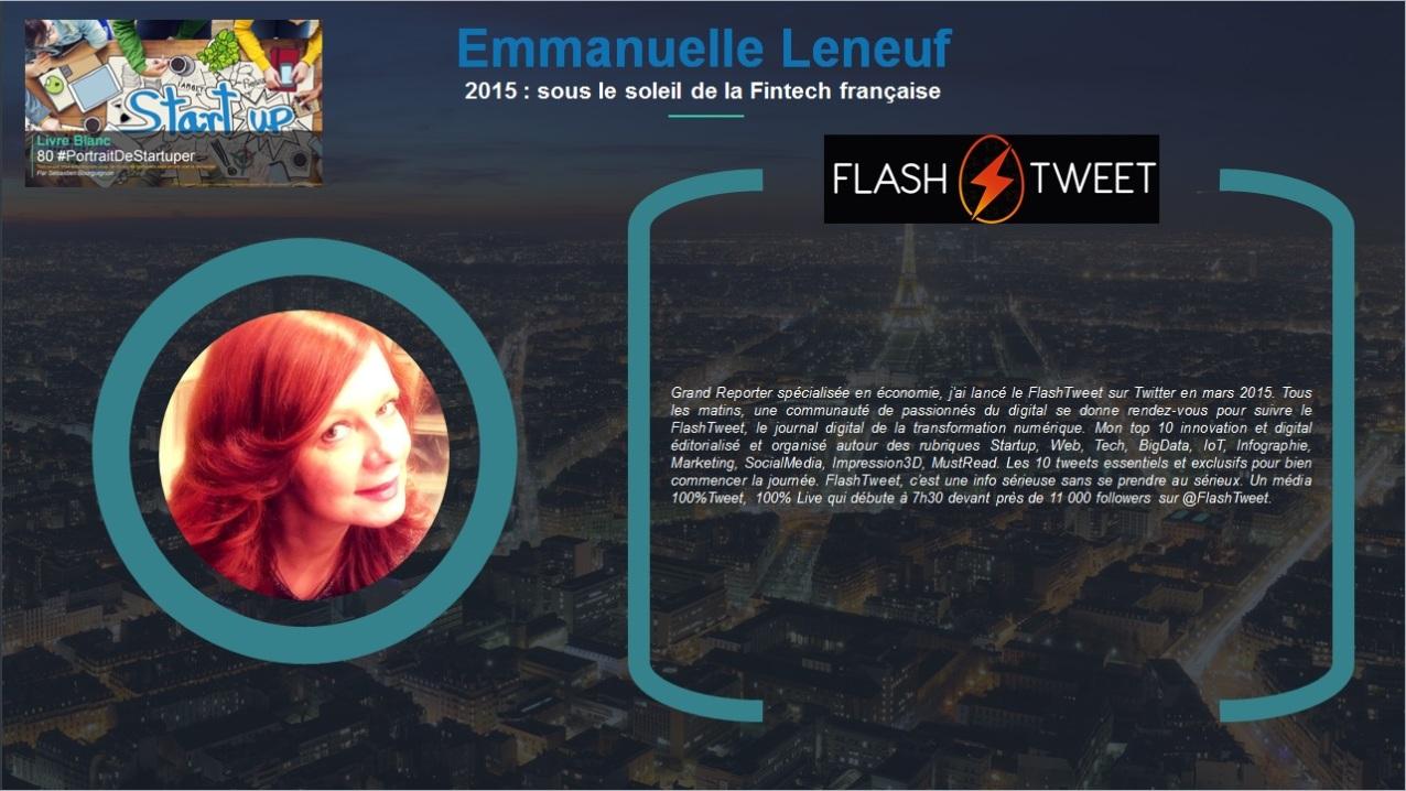 Emmanuelle Leneuf - 2015, sous le soleil de la Fintech française - Extrait Livre Blanc 80 #PortraitDeStartuper - par Sebastien Bourguignon