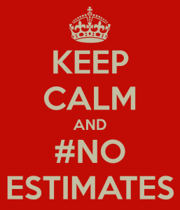 keep-calm-and-no-estimates_zps346269bc