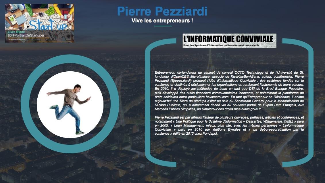Pierre Pezziardi - Vive les entrepreneurs - Extrait Livre Blanc 80 #PortraitDeStartuper - par Sebastien Bourguignon